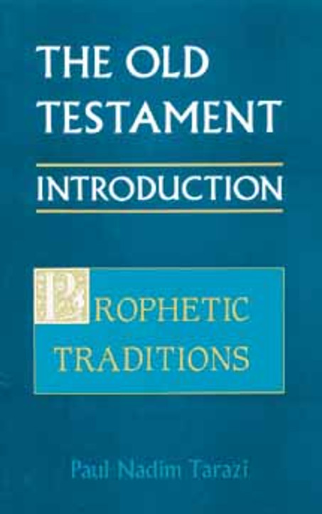 Old Testament Introduction, Vol. II; Prophetic Traditions