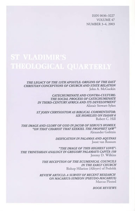 St Vladimir's Theological Quarterly, vol. 47, no. 3-4 (2003)