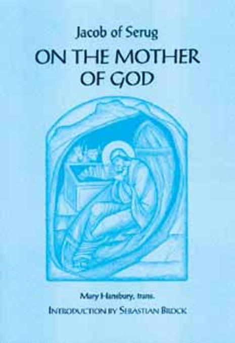 On the Mother of God: Jacob of Serug