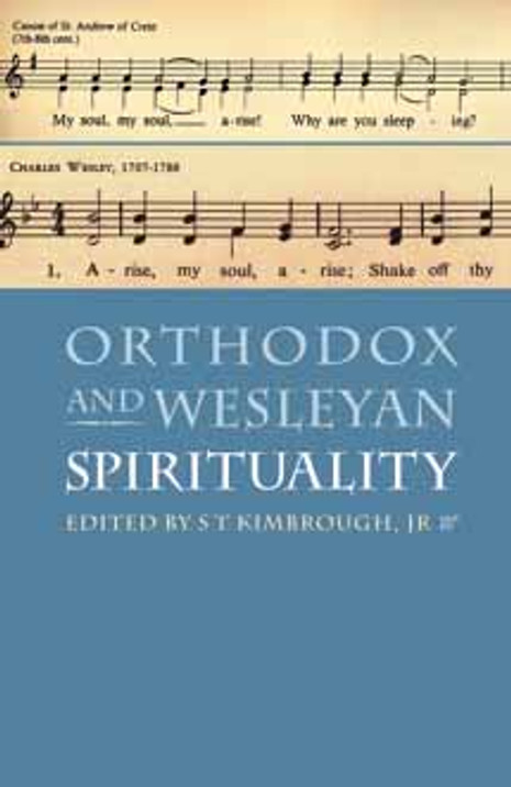 Orthodox and Wesleyan Spirituality