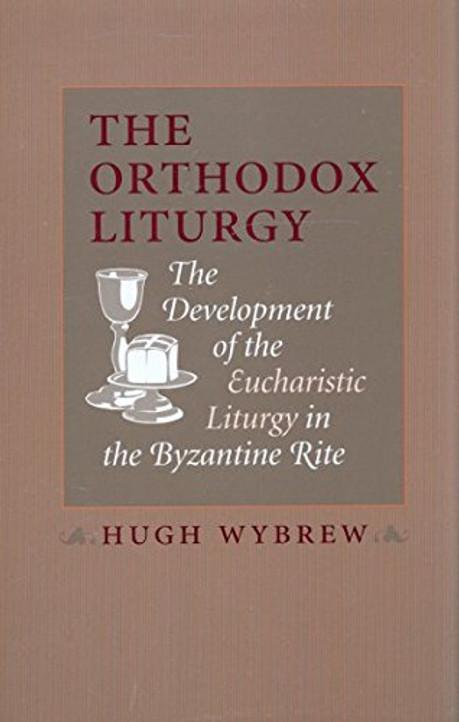 Orthodox Liturgy, The