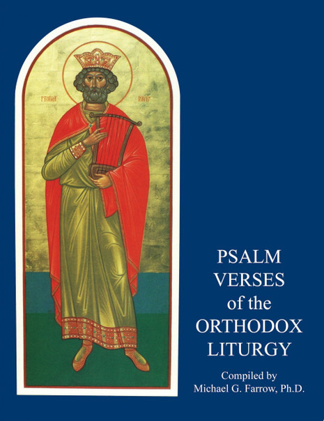 Psalm Verses of the Orthodox Liturgy