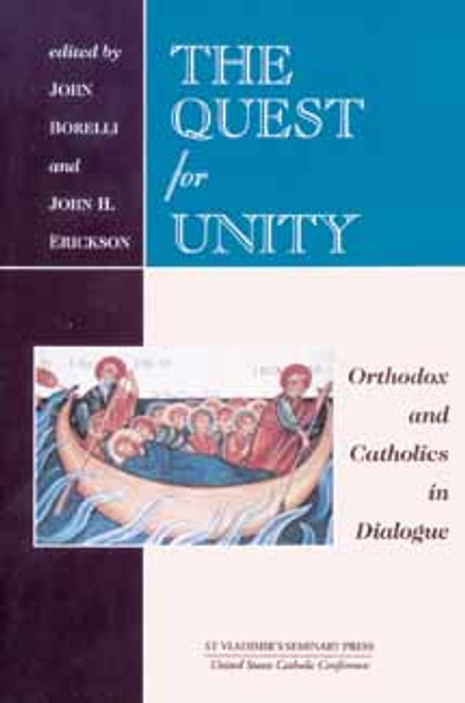 Quest For Unity; Orthodox and Catholics in Dialogue