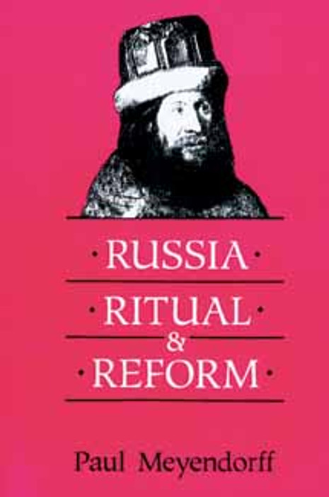 Russia, Ritual and Reform