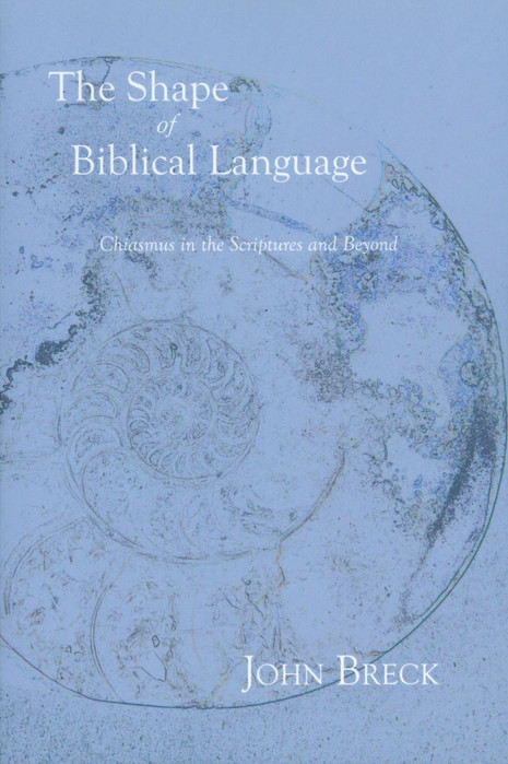 The Shape of Biblical Language