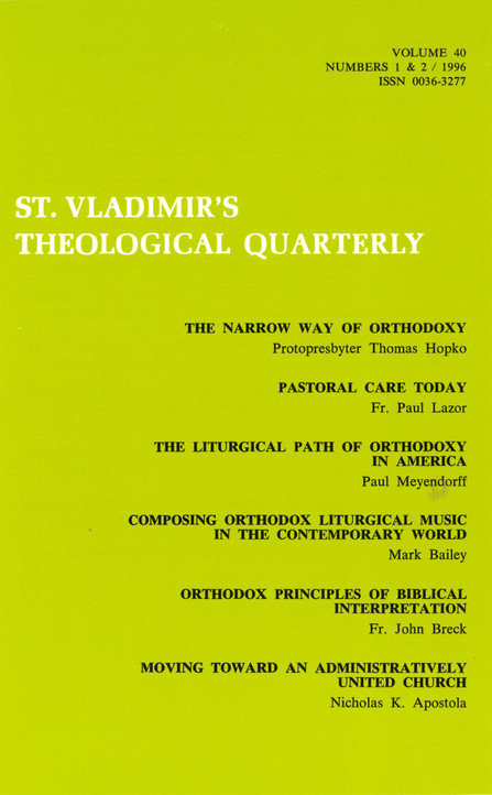 St Vladimir's Theological Quarterly, vol. 40, no. 1-2 (1996)