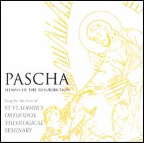 Pascha: Hymns of the Resurrection