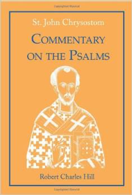 Commentary on the Psalms, Vol. 2 - Chrysostom