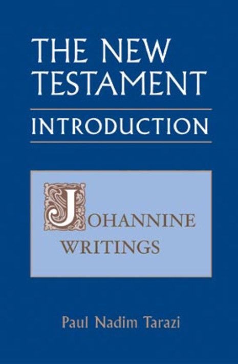 New Testament Introduction, Volume III; Johannine Writings
