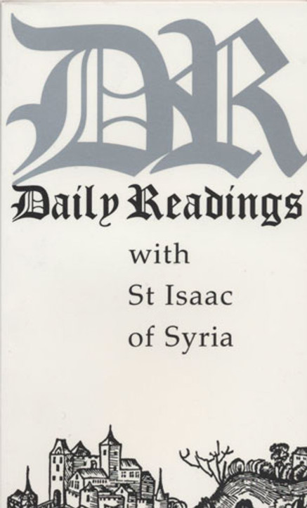 Daily Readings With St. Isaac of Syria
