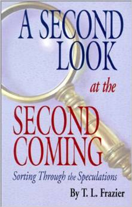 A Second Look at the Second Coming: Sorting Through the Speculations
