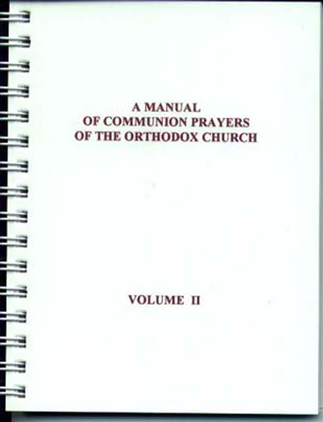 Manual of Communion Prayers, A, vol. II [spiral-bound]