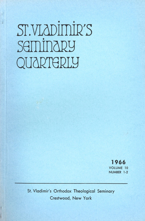 St Vladimir's Theological Quarterly, vol. 10, no. 1-2 (1966)