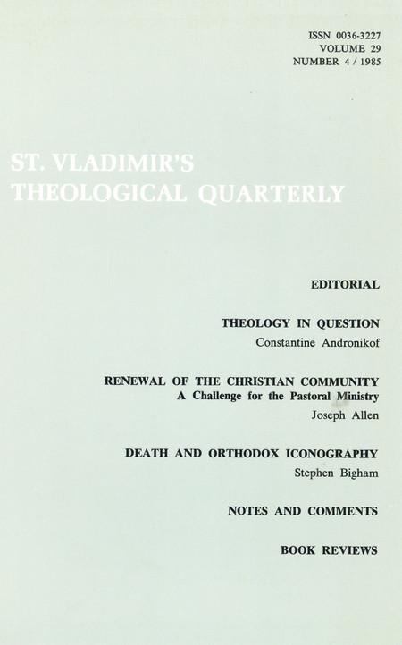 St Vladimir's Theological Quarterly, vol. 29, no. 4 (1985)