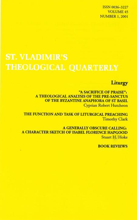 St Vladimir's Theological Quarterly, vol. 45, no. 1 (2001)