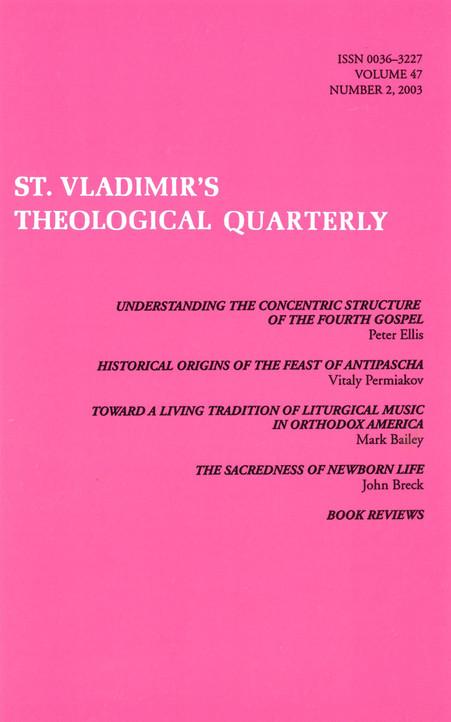 St Vladimir's Theological Quarterly, vol. 47, no. 2 (2003)