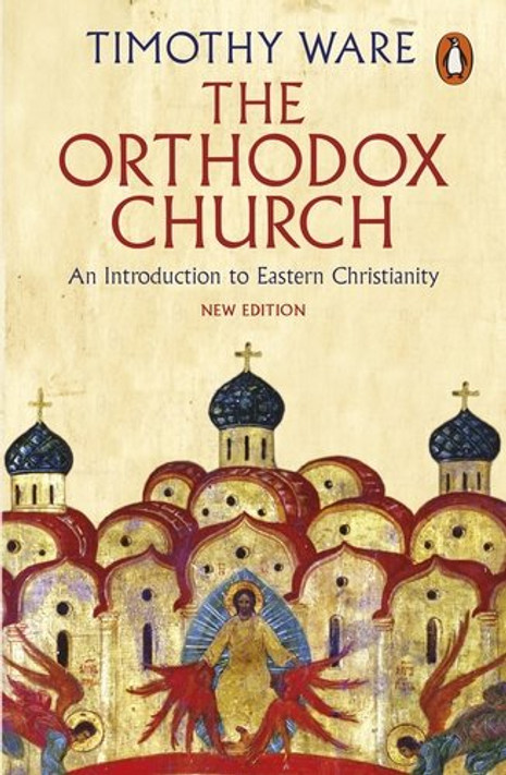 The Orthodox Church [New Edition]