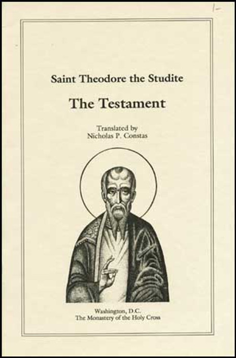 St. Theodore the Studite - The Testament