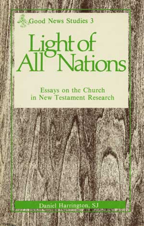 Light of All Nations: Essays on the Church in New Testament Research
