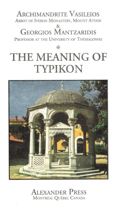 Mount Athos, Volume 8: The Meaning of Typikon