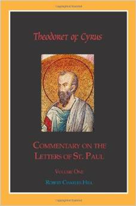 Theodoret of Cyrus: Commentary on The Letters of St. Paul, Vol 1