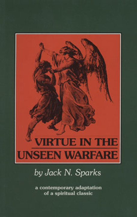 Virtue in the Unseen Warfare