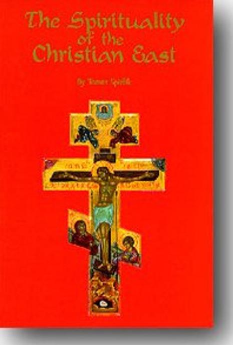 The Spirituality of the Christian East