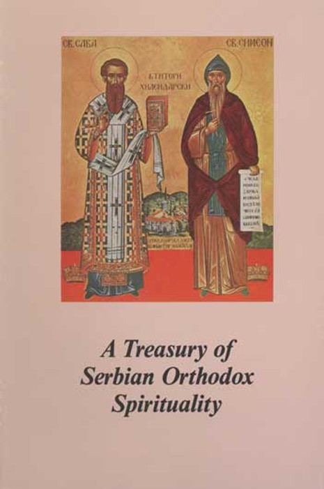 A Treasury of Serbian Orthodox Spirituality, Volume 1: The Serbian People as a Servant of God