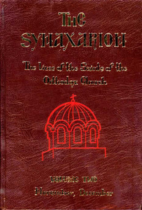 The Synaxarion: The Lives of the Saints of the Orthodox Church, Volume II: November, December