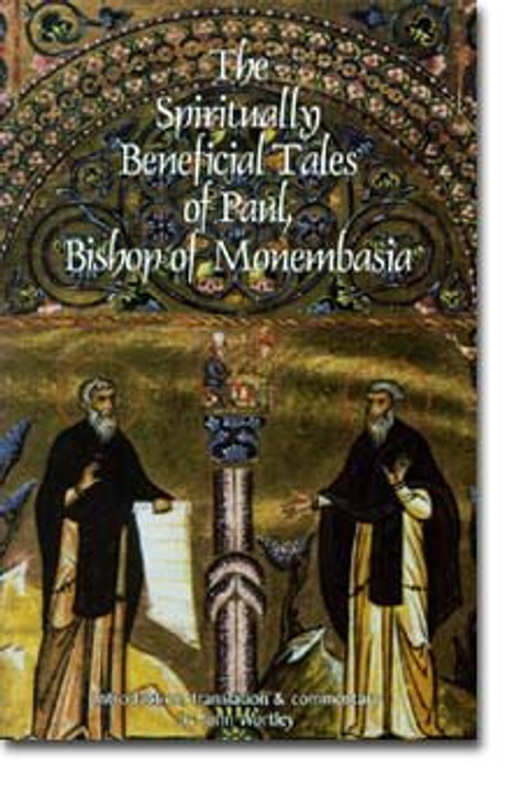 Spiritually Beneficial Tales of Paul, Bishop of Monembasia, The