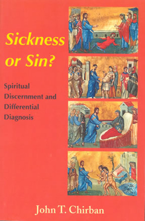 Sickness or Sin? Spiritual Discernment and Differential Diagnosi
