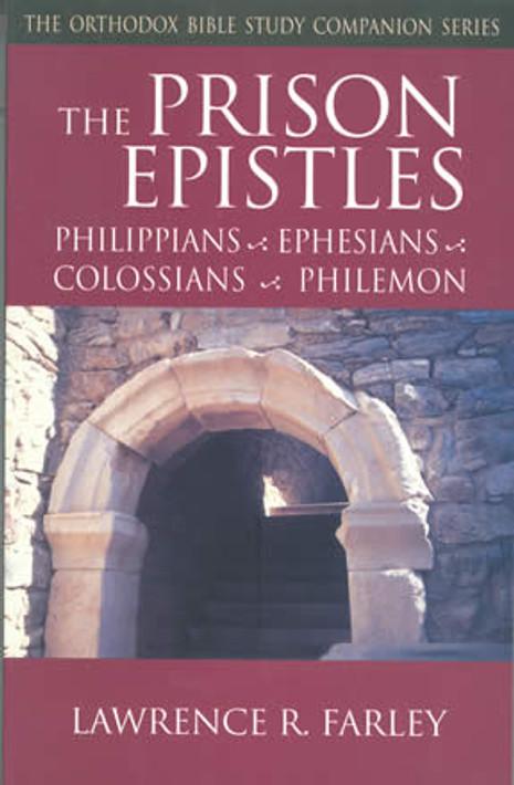 Prison Epistles: Phillippians, Ephesians, Colossians, Philemon