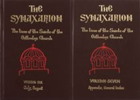 The Synaxarion: The Lives of the Saints of the Orthodox Church, Volume VII: Appendix & General Index
