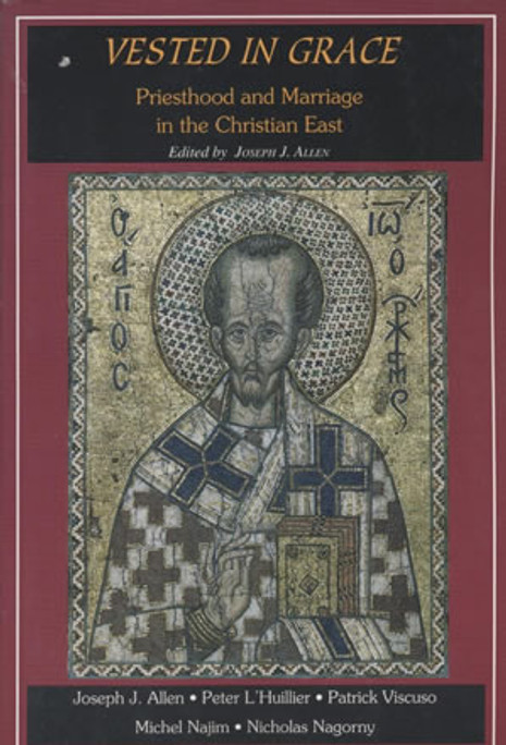 Vested in Grace: Priesthood in the Christian East