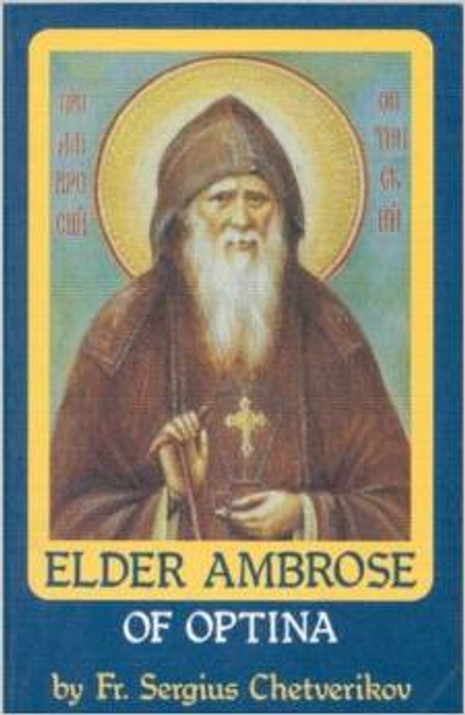 Elder Ambrose of Optina