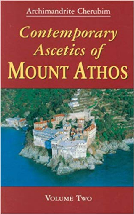 Contemporary Ascetics of Mount Athos Vol.2