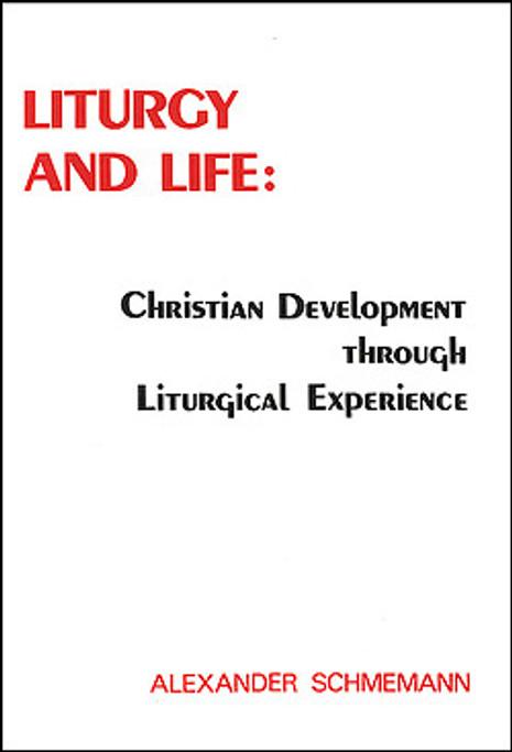 Liturgy and Life