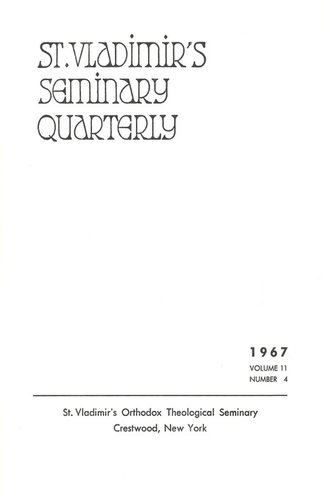 St Vladimir's Theological Quarterly, vol. 11, no. 4 (1967)