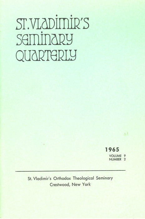 St Vladimir's Theological Quarterly, vol. 9, no. 2 (1965)