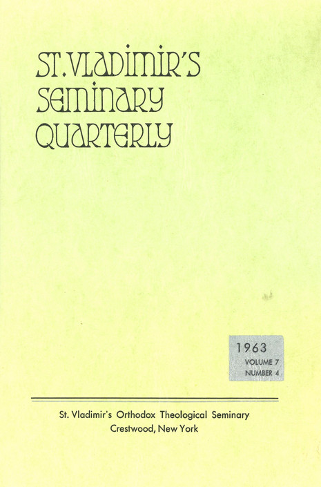 St Vladimir's Theological Quarterly, vol. 7, no. 4 (1963)