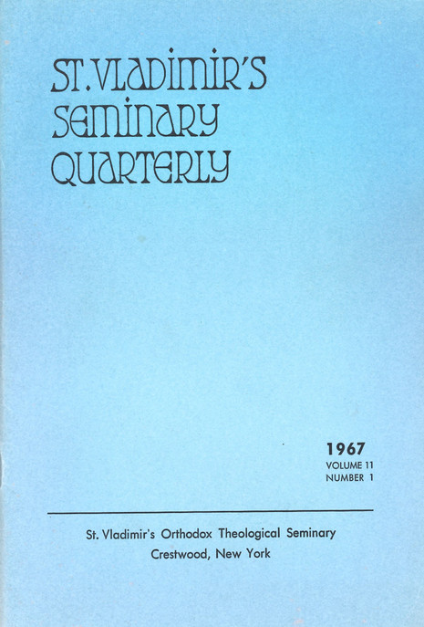 St. Vladimir's Theological Quarterly, vol. 11, no. 1 (1967)