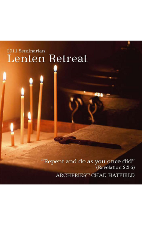 2011 Seminarian Lenten Retreat