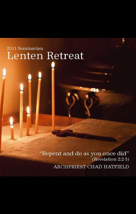 2011 Seminarian Lenten Retreat