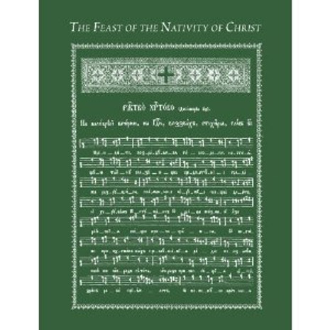 The Feast of the Nativity of Christ