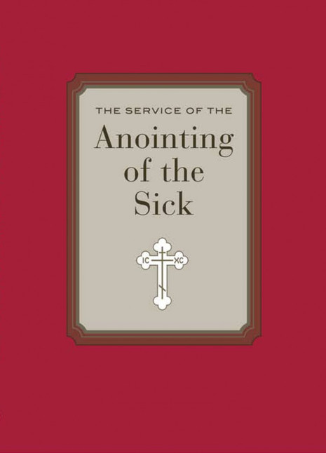 The Service of the Anointing of the Sick