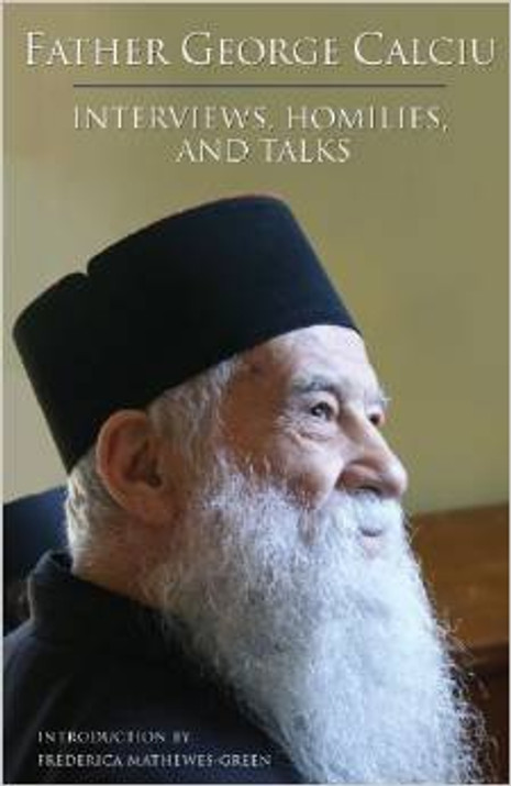 Father George Calciu - Interviews, Homilies, and Talks