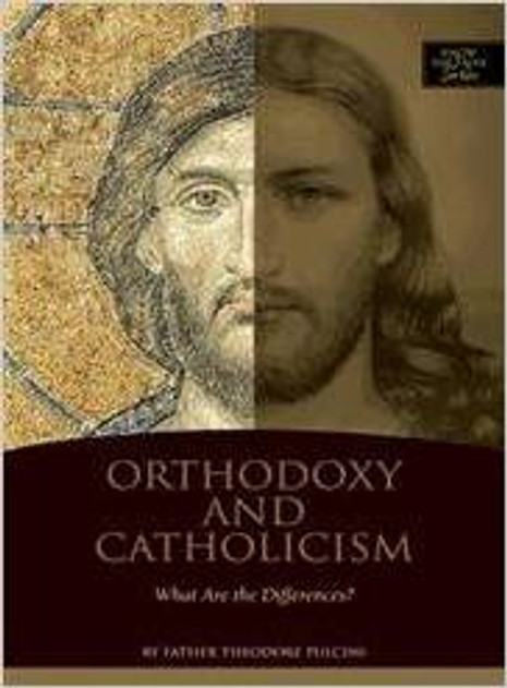 Orthodoxy and Catholicism - What Are the Differences?