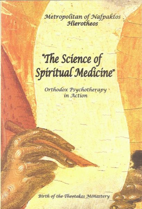 The Science of Spiritual Medicine: Orthodox Psychotherapy in Action