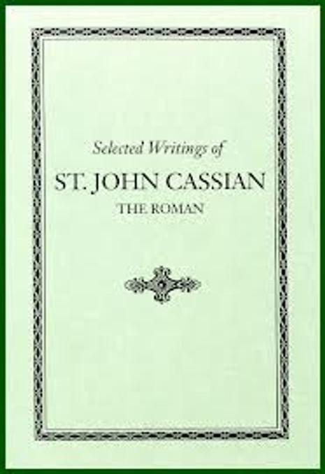 Selected Writings of St. John Cassian, the Roman
