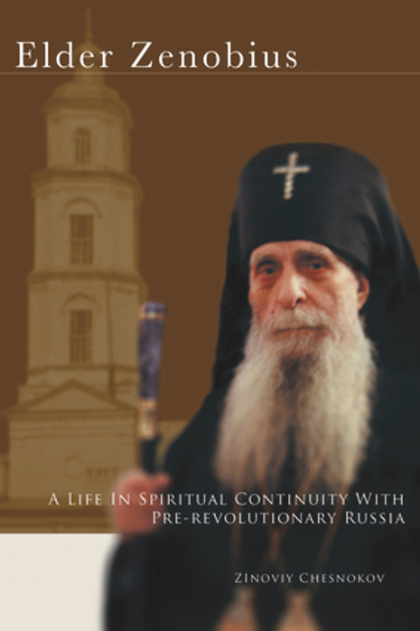 Elder Zenobius - A Life in Spiritual Continuity with Pre-Revolutionary Russia